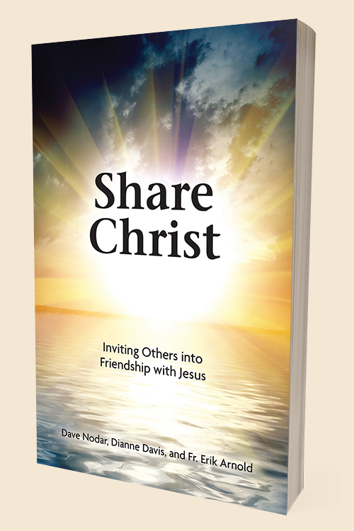 Share Christ: Inviting Others into Friendship with Jesus