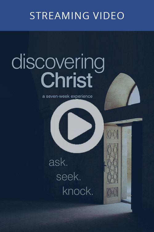 Discovering Christ (On-Demand)