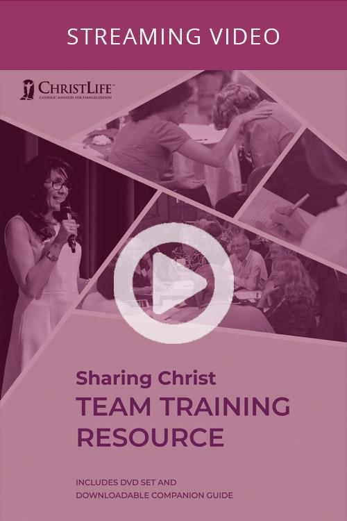 Sharing Christ Team Training Resource (On-Demand)