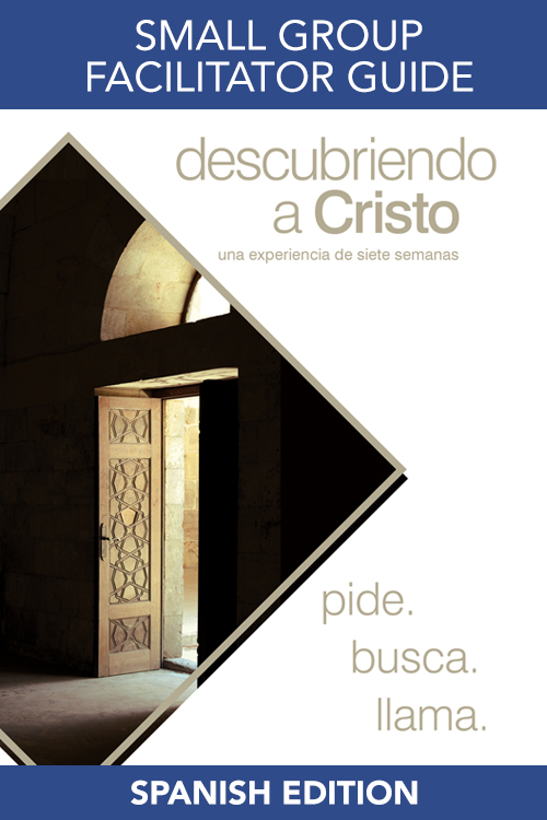 Spanish Discovering Christ Small Group Facilitator's Guide